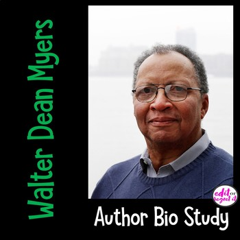 Walter Dean Myers Author Study Activity, Biography Worksheet Graphic Organizer