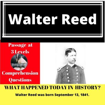 Walter Reed Differentiated Reading Passage, September 13