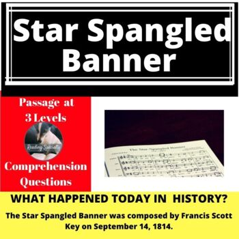 Star Spangled Banner Differentiated Reading Passage, September 14