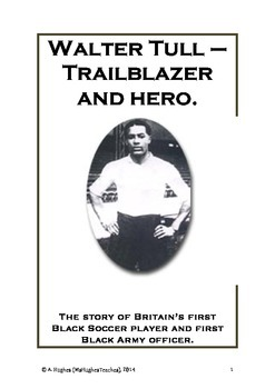 Walter Tull - England's first black soccer player and WW1 hero history lesson