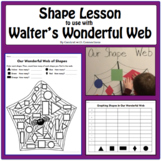 Shapes Lesson use with Walter's Wonderful Web-math with book, identify 2D shapes