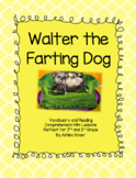Walter the Farting Dog - Reading and Comprehension - 2nd and 3rd