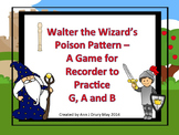 Walter the Wizard's Poison Pattern - A Recorder Game for P