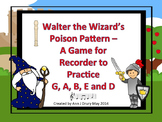 Walter the Wizard's Poison Pattern - Recorder Game for Practicing Low E and D