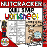 Waltz of the Snowflakes (from Nutcracker) Quilt Worksheets