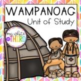 Wampanoag- Unit of Study