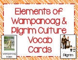 Wampanoags and Pilgrims - Elements of Culture