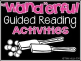 """Wand""erful Guiding Reading Activities"