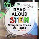 Earth Day STEM Wangari's Trees of Peace Read Aloud STEM Activity