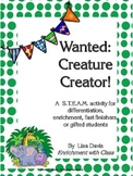 Wanted: Creature Creator! STEAM Activity for Gifted Students or Enrichment