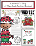 """Wanted: Elf Help!"" A Creative Writing Prompt Class Book"