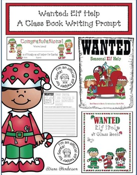 """""""Wanted: Elf Help!"""" A Creative Writing Prompt Class Book"""