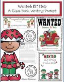 Elf Activities Elf Help A Creative Writing Prompt Class Book