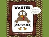 Wanted:  Mr. Turkey