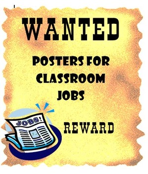 Classroom Jobs: Wanted Posters