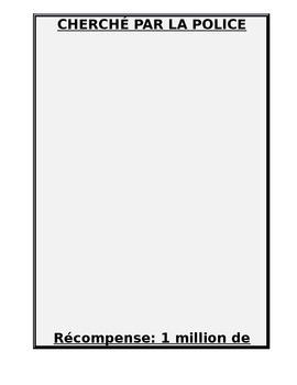 Wanted poster project- CHERCHÉ PAR LA POLICE
