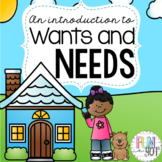 An Introduction to Wants and Needs!
