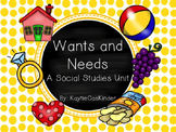 Wants and Needs: A Social Studies Unit