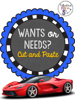 Wants and Needs: Cut and Paste Sorting Activity
