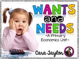 Wants and Needs Economic Unit