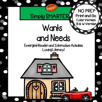 Wants and Needs Emergent Reader Book AND Interactive Activities