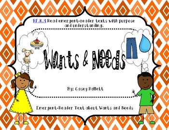 Wants and Needs {Emergent Reader Text}