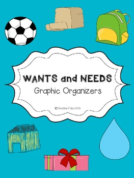 Wants and Needs Graphic Organizers