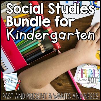 Wants and Needs & Past and Present Social Studies Bundle for Kindergarten!
