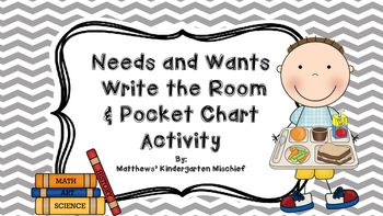 Wants and Needs Write the Room and Pocket Chart Activity