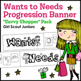"""Wants to Needs Banner - Girl Scout Juniors - """"Savvy Shopper"""" (Step 1)"""