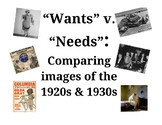 Wants v. Needs: Comparing Images of the 1920s & 1930s