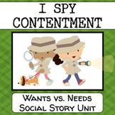 Wants vs Needs: I Spy Contentment social story unit