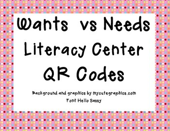Wants vs Needs Literacy Center