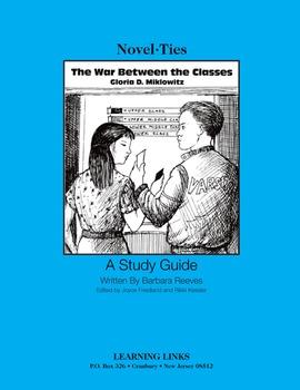 War Between the Classes - Novel-Ties Study Guide