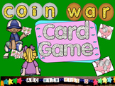 War Card Game with Dollars and Cents! Counting Coins Math
