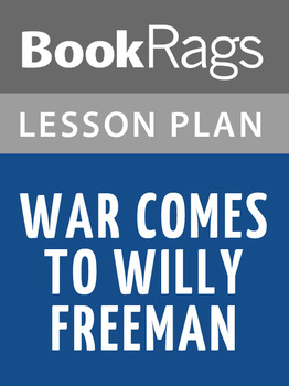 War Comes to Willy Freeman Lesson Plans