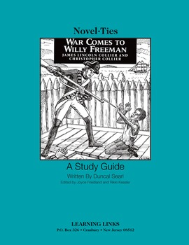 War Comes to Willy Freeman - Novel-Ties Study Guide