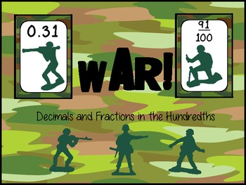 War!  Decimals and Fractions in the Hundredths