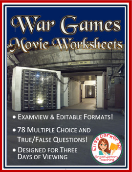 War Games Movie Worksheets -- Editable + Examview Multiple Choice Questions