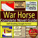 War Horse Novel Study Print AND Paperless Google Ready w/ Self-Grading Tests