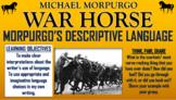 War Horse - Morpurgo's Descriptive Language!