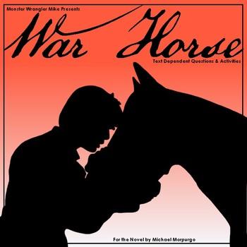 War Horse Text Dependent Questions and Novel Activities