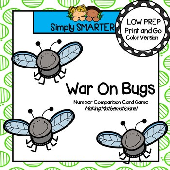 War On Bugs:  LOW PREP Bug Themed Number Comparison Card Game