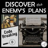 War Theme Escape Room Code Breaking Activity Level B