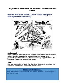 War in Iraq: DBQ: Media Influence on Political Issues the war in Iraq