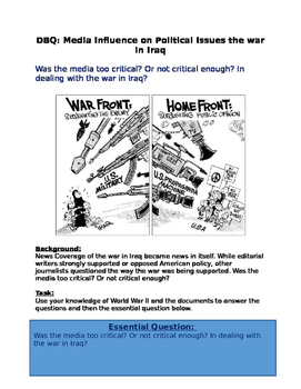 War in Iraq: DBQ: Media Influence on Political Issues the