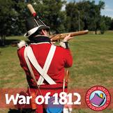 War of 1812 Gr. 7-9