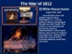 War of 1812 - 4 causes, 4 figures, 4 events, 4 effects (24