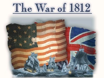 War of 1812 APUSH Chapter 12