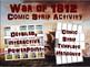 War of 1812 BUNDLE (4x4 activity, Comic Strip Activity, Mapping Activity)